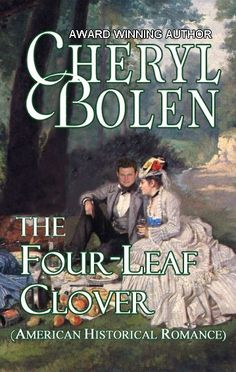 The Four-Leaf Clover  by Cheryl Bolen on StoryFinds -99¢ - #historical #romance - #Civil War Missouri - a quick marriage but will two people say they love each other?