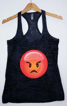 Hey, I found this really awesome Etsy listing at https://www.etsy.com/listing/184046962/burnout-tank-emoji-angry-emoji-shirt