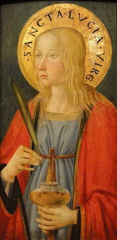 Cosimo Rosselli - Santa Lucia - 1470 circa - San Diego, San Diego Museum of Art Catholic Art, Religious Art, Sandro, St Lucys, Santa Lucia Day, Happy Feast Day, Tears In Eyes, The Catacombs, Messages