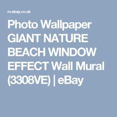 Photo Wallpaper GIANT NATURE BEACH WINDOW EFFECT Wall Mural (3308VE)  | eBay