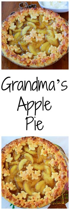 Grandma's Apple Pie is one of our very favorites and the pie crust is flaky and just to-die-for! Grandma's Apple Pie is a long time family favorite! My daughters have many memories making pies and Tart Recipes, Sweets Recipes, Apple Recipes, Easy Desserts, New Recipes, Delicious Desserts, Cooking Recipes, Favorite Recipes, Amazing Recipes