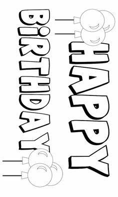 Happy Birthday Printable Signs Sketch Coloring Page Happy Birthday Font, Happy Birthday Drawings, Happy Birthday Coloring Pages, Happy Birthday Printable, Birthday Words, Happy Birthday Posters, Happy Birthday Wishes Quotes, Birthday Letters, Dad Birthday