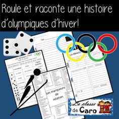 ROULE ET RACONTE une histoire d'olympiques d'hiver Core French, French Class, French Lessons, Learn French Fast, How To Speak French, French Teacher, Teaching French, Teaching Activities, Teaching Resources