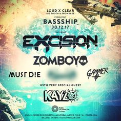 #BASSSHIP @ Olympic Stadium #Montreal  December 30, 2017  https://www.facebook.com/itsloudxclear/  #Excision #Gammer #Zomboy #MustDie! #Kayzo #Dubstep #Trap #Bass