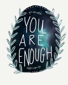 You are enough digital illustration 8x10 print