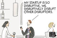 Disrupting the disruptors Marketoonist Brand Campaign, New Market, Innovation, Marketing, Memes, Laughing, Everything, Meme