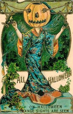 On Hallowe'en Strange Sights are Seen