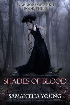 Shades of Blood (Warriors of Ankh #3)  by Samantha Young