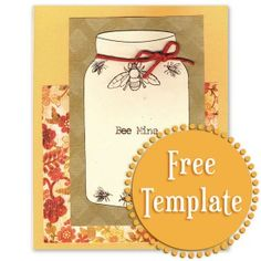 Free Mason Jar Template from www.Stampington.com (July 2, 2013 e-mail newsletter. The mason jar makes a fantastic card, especially with an embellishment tied around it! Sign up for Stampington's free newsletter to receive free  project ideas, templates, vintage images & more!