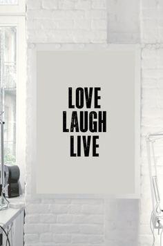 Love. Laugh. Live.