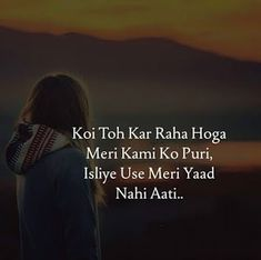 Abdullah Creation: Heart Touching Status in hindi 2019 Afraid Quotes, Long Love Quotes, Love Hurts Quotes, Quotes About Hate, Soulmate Love Quotes, Worth Quotes, Crazy Quotes, Best Love Quotes, Best Friend Quotes
