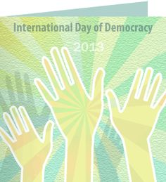 Ena, Thank You for taking action on International Day of Democracy. 'Democracy is based upon the conviction that there are extraordinary possibilities in ordinary people.' ~ Harry Emerson Fosdick