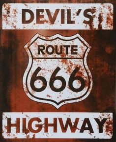 Devil's Highway Route 666~ The sixth branch of the long gone Route 66 that runs through four states in the west. The road is almost 200 miles long, and runs through Colorado, New Mexico, and ends in Utah. There are several legends surrounding the highway including Skinwalkers, an insane truck driver, ghost girl, Devil Dogs etc...