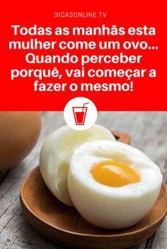 Todas as manhãs esta mulher come um ovo… Quando perceber porquê, vai começar a fazer o mesmo!