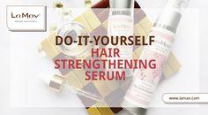 Share this post with your friends! DIY Hair Strengthening Serum #lamav #organic