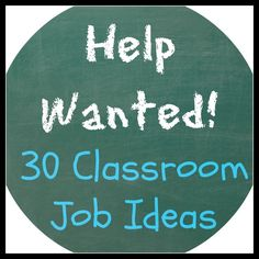 30 classroom job ideas so each student in your class can have a job.  Love the reminder monitor - I always forget to do things!