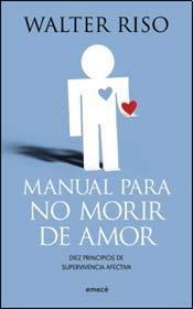 Manual para no Morir de Amor
