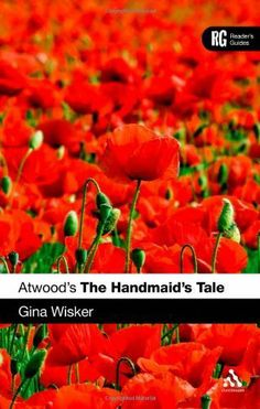 an analysis of the inspiration for margaret atwoods book the handmaids tale Margaret atwood wrote the handmaid's tale, a dystopian novel about a society  with a plummeting birth rate, in 1984 in the book, a totalitarian.