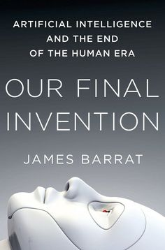 Ideal Gifts: Our Final Invention – the perfect guide to how AI could kill us all