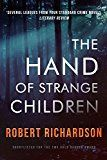Free Kindle Book -   The Hand of Strange Children: A nerve-shredding mystery thriller Check more at http://www.free-kindle-books-4u.com/mystery-thriller-suspensefree-the-hand-of-strange-children-a-nerve-shredding-mystery-thriller/