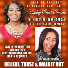 TODAY: Sunday Soul Service - Tuesday February 7 2017 at 7:00 PM EST. Sunday Soul Service is a platform sharing the Goodness of God sharing testimonies to build His Kingdom. Speaker for the evening is Elder Andrea Lynn Gates. #GlorytoGod #loveGod #soul #service #buildothers #sundaysoulservice #platformbuilder #manifestationsnow #joy #faith #peace