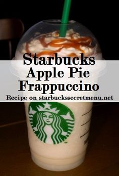 Starbucks Secret Menu Apple Pie Frappuccino! Recipe here: http://starbuckssecretmenu.net/starbucks-secret-menu-apple-pie-frappuccino/