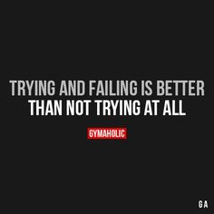 Trying And Failing