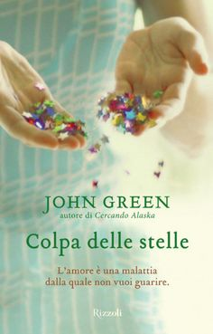 Colpa delle stelle-- I find it hilarious that this literally translates to guilty star