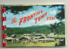 POSTCARD  SPIRAL VIEW BOOK  THE FRONTIER TOWN STORY  ADIRONDACKS NY LAKE GEORGE