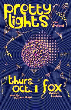 Original concert poster for Pretty Lights at The Fox Theatre in Boulder, Colorado in 2009. Artwork by Javier Gonzalez. 11x17 card stock.