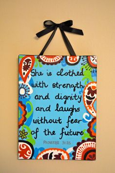 Custom Proverbs 31:25 Painting