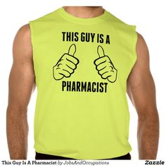 This Guy Is A Pharmacist Sleeveless T-shirt Tank Tops