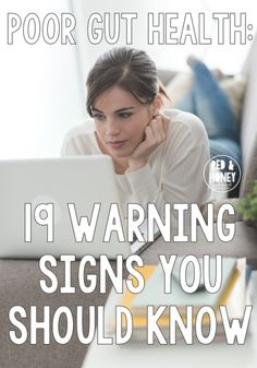 Poor Gut Health: 19 Warning Signs You Should Know | Sometimes, I really hate my own guts. And I mean that in the most literal sense of the term - my microbiome is majorly messed up, people. My poor gut health... | RedAndHoney.com