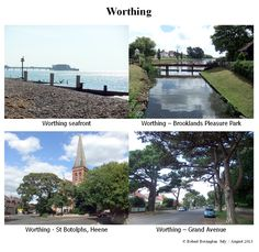 Holiday in Worthing, West Sussex  - July/August 2013