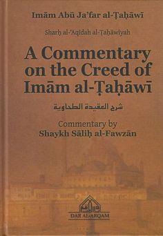 A Commentary on the Creed of Imam al-Tahawi (Sharh al'Aqidah al-Tahawiyah) by Fawzan