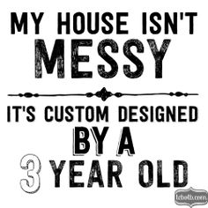 Messy House Quote | Mom | The Cutest Blog on the Block | Funny Quote
