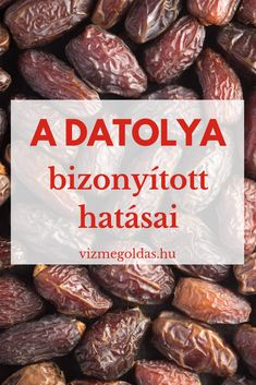 Tudd meg mi a datolya hatása Jaba, Home Remedies, Paleo, Beef, Ethnic Recipes, Health, Food, Meat, Salud