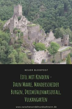 Excursions with children in the Eifel: discover a ruined castle, extinct volcanoes, an enchanted waterfall and its crater wall Enchanted Rock, Surfing Pictures, Pacific Crest Trail, Colorado Hiking, Appalachian Trail, Germany Travel, Hiking Trails, Volcano, Mount Rushmore