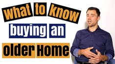 Buying an older home: What to look for and how to avoid making a mistake