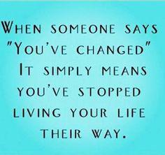 Sim, você mudou.