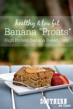Healthy Banana Baked Protein Oatmeal Recipe | low fat, gluten free, high protein, clean eating, lower carb, healthy