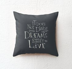 ★ Throw pillow cover >>> Harry Potter - Albus Dumbledore quote   It does not do to dwell on DREAMS and forget to LIVE  ★ Size >>> 16x16  100% spun