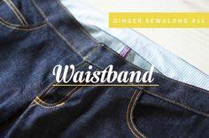 Ginger Jeans Sewalong: Installing a waistband