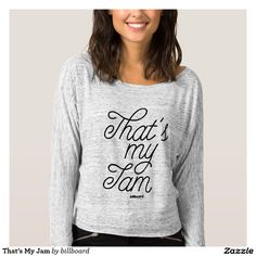 629e5d2443a1 That s My Jam T-shirt Yoga Quotes