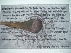 I will always love you - Peyton