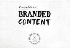 Documento colaborativo sobre Branded Content de Foxize School (mayo 2013)