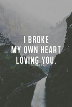 Relationship Quotes And Sayings - Zitate & Sprüche - Quotes Lonely Love Quotes, Great Quotes, Inspirational Quotes, On My Own Quotes, Sad Quotes About Love, You Broke Me Quotes, Forbidden Love Quotes, Love Break Quotes, Alone Is Better Quotes