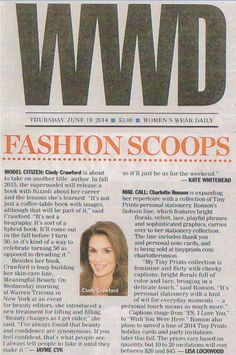 Women's Wear Daily profiles Cindy Crawford in their June 19, 2014 issue, noting the launch event for an upcoming Meaningful Beauty product.