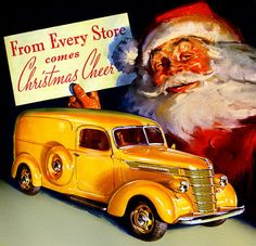 """""""From every store comes Christmas cheer And a yellow truck where I stash my beer"""" :: Retro Vintage Christmas Ads and Holiday Art :: International Trucks, 1938 Vintage Greeting Cards, Vintage Christmas Cards, Retro Christmas, Vintage Holiday, Christmas Pictures, Xmas, Christmas Adverts, Country Christmas, Vintage Postcards"""