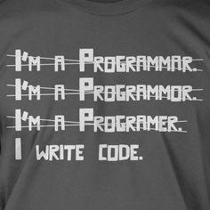 Funny Geek Computer Code T-Shirt - I Write Code I'm A Programmer Computer Code Tee Shirt T Shirt Geek Mens Ladies Womens Youth Kids. $14.24, via Etsy.